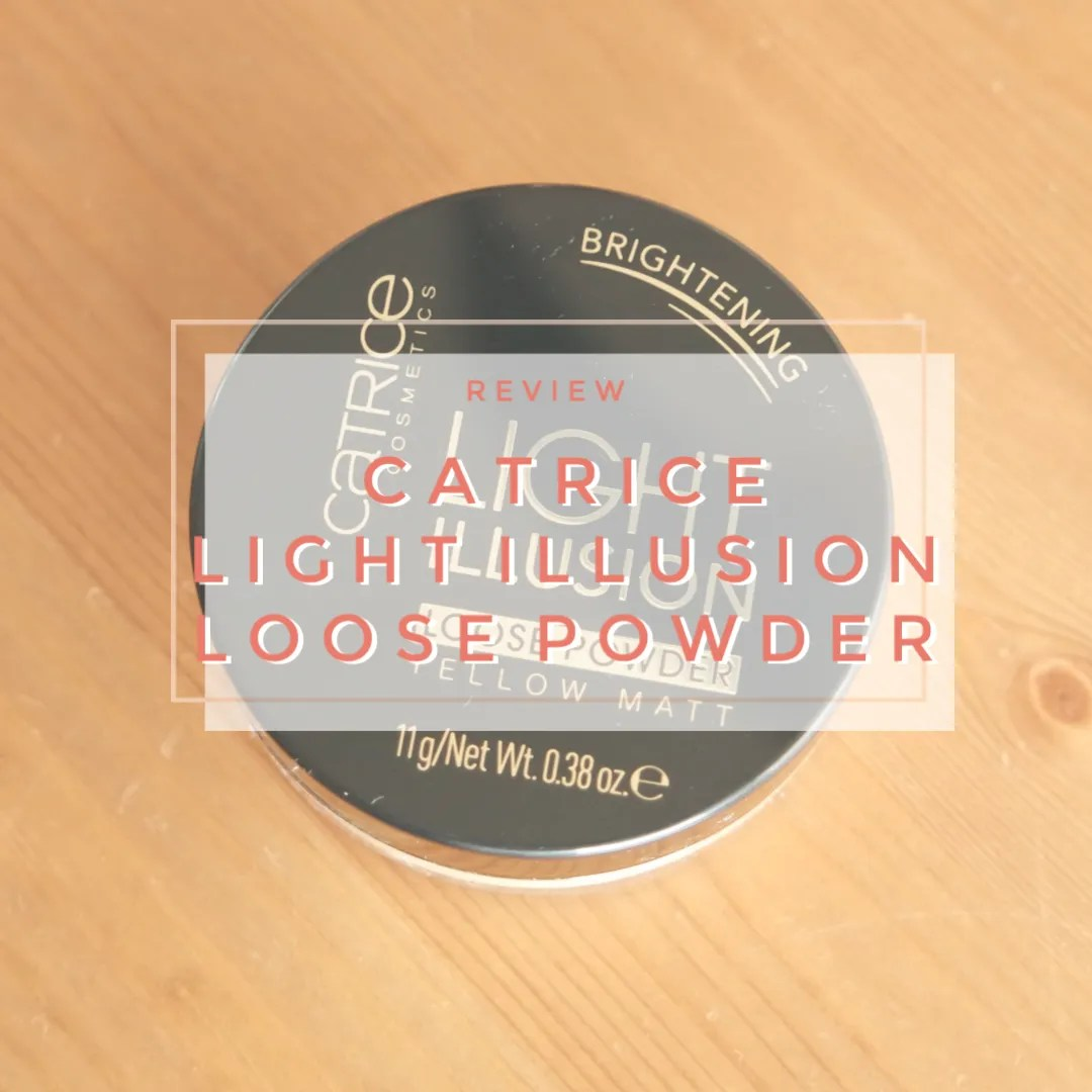 catrice light illusion loose powder yellow matt brightening swatch review