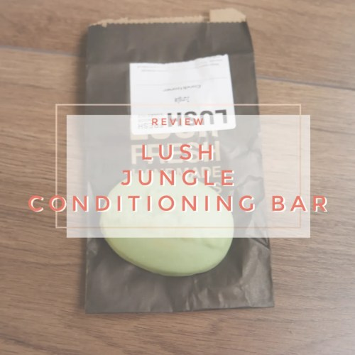 lush jungle conditioner review haircare