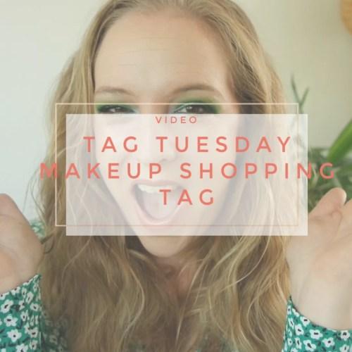 tag tuesday makeup shopping tag