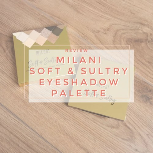 milani soft & sultry eyeshadow palette review swatch makeup look application