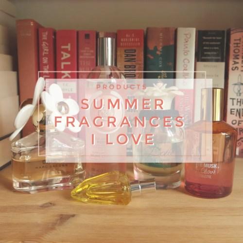 summer fragrances I love