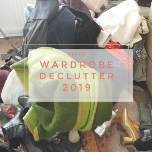 Wardrobe Declutter 2019 | Closet Organisation, Spring Cleaning & Konmari Clearout
