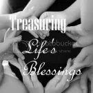 Treasuring Life's Blessings