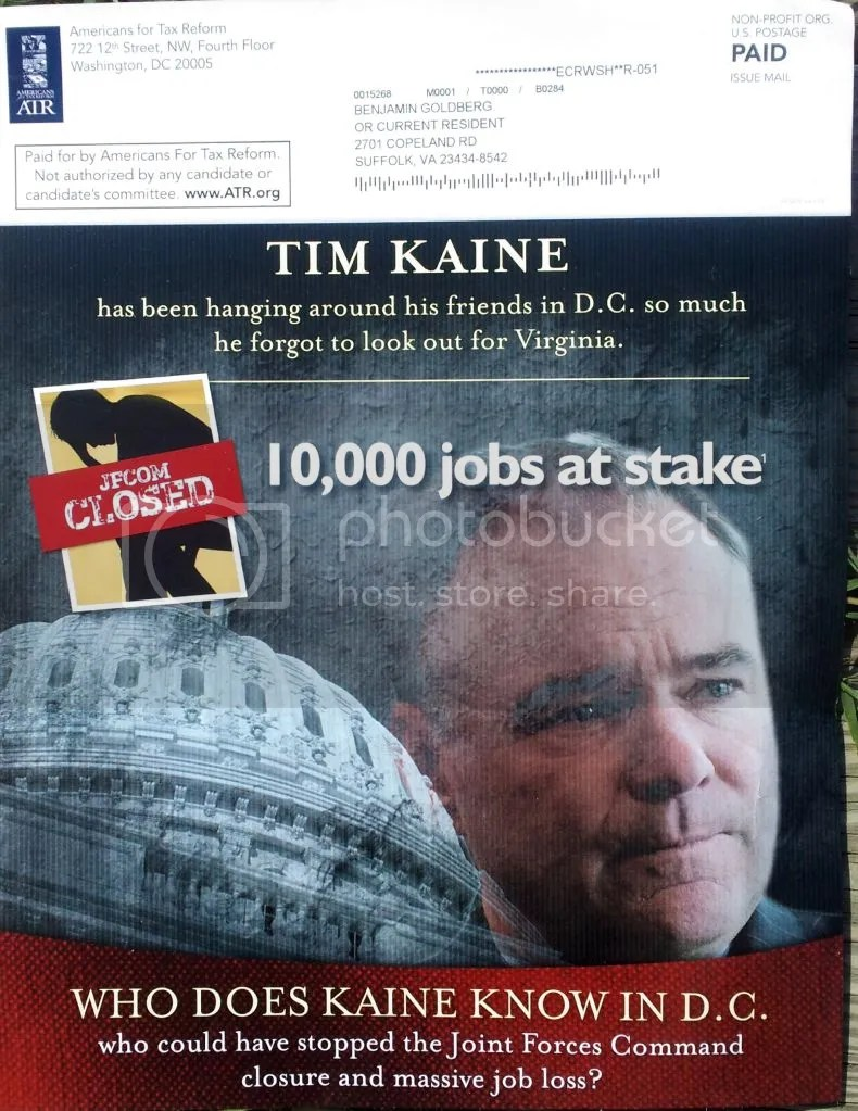 Flayer including: Tim Kaine [...] forgot to look out for Virginia [...] 10,000 jobs at stake [...] Who could have stopped the Joint Forces Command closure [...] ?