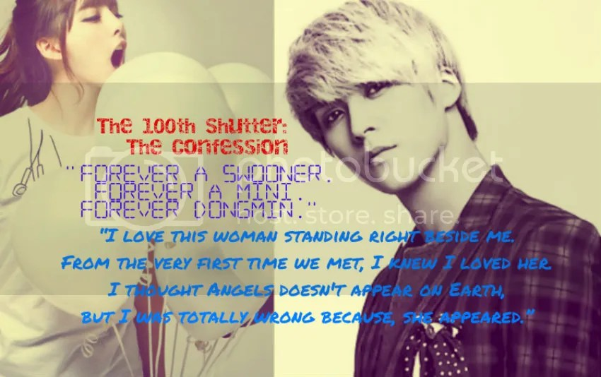 [Final] My 100th Shutter(Part 1-DongMin): Confession to the public - beast shinee snsd superjunior exo mystical - chapter image