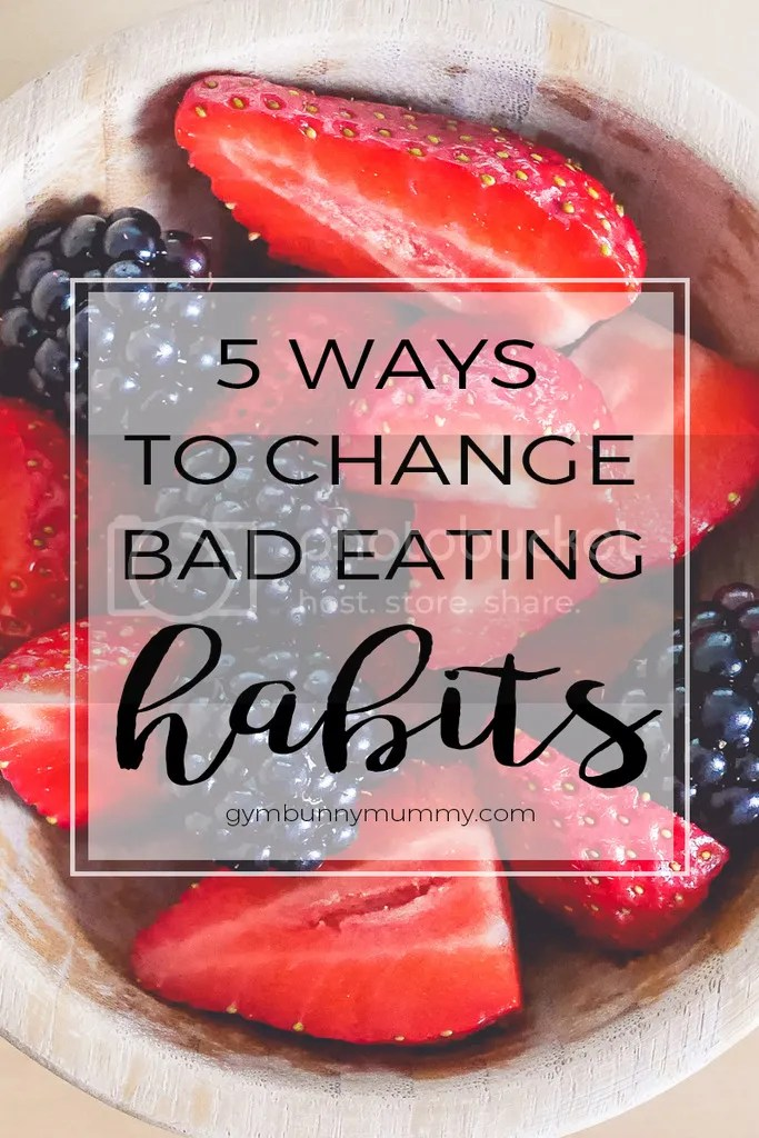 Ways to change bad eating habits and lead a healthier lifestyle