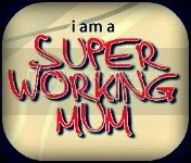 Super Workng Mum