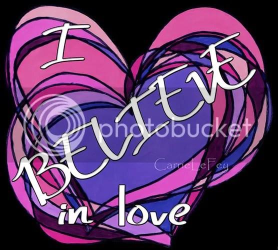 photo rosette I believe in love resized_zpsrniqkafl.jpg