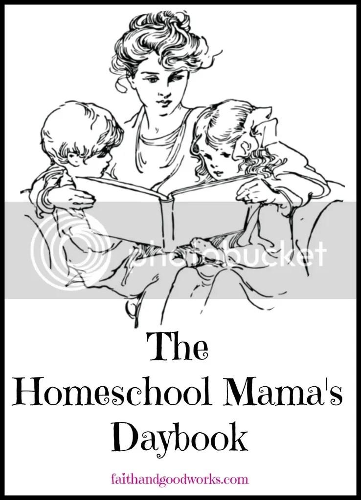 The Homeschool Mama's Daybook