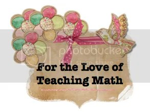 For the Love of Teaching Math