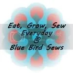Eat, Grow, Sew at Blue Bird Sews