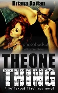 the one thing briana gaitain hollywood timelines book three book cover
