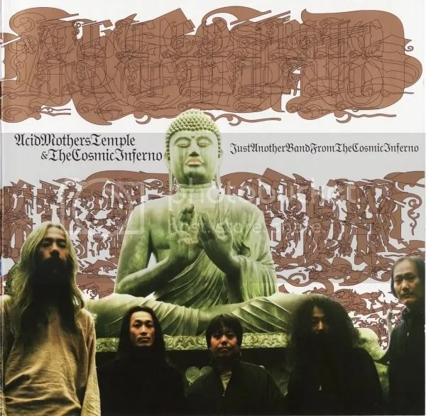 ACID MOTHERS TEMPLE & THE COSMIC INFERNO - Just Another Band From The Cosmic Inferno CD