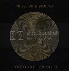 NURSE WITH WOUND - Soliloquy For Lilith 3xCD