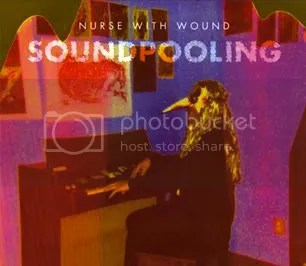 NURSE WITH WOUND - Soundpooling CD