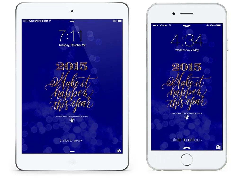2015 Lock Screen Wallpaper | Kirsten Ashley Photography & Design | Custom Calligraphy