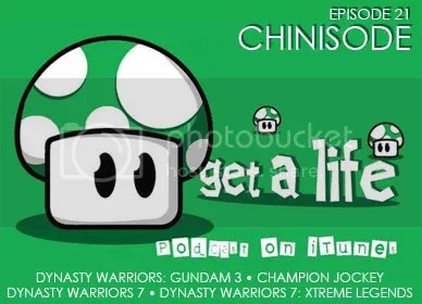 Get A Life Podcast - Episode 22: Chinisode