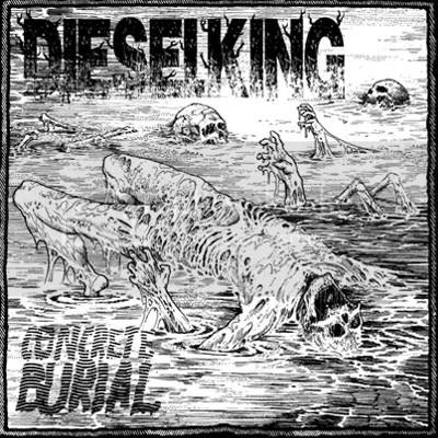 Diesel King - Concrete Burial
