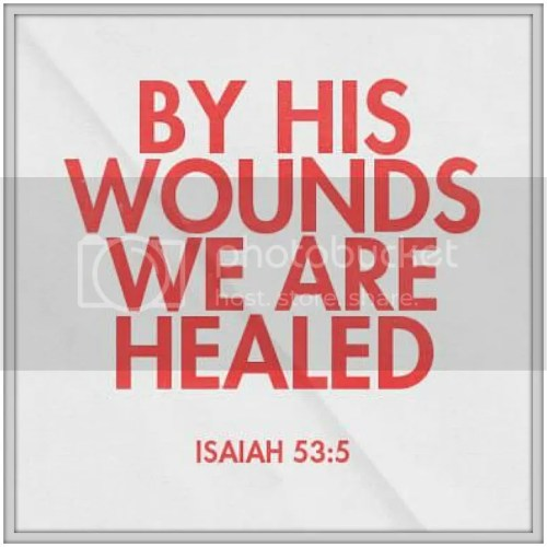 Sunday Scripture: Healed {A verse about the most important part of Easter}