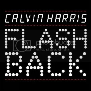 Calvin Harris - Flashback