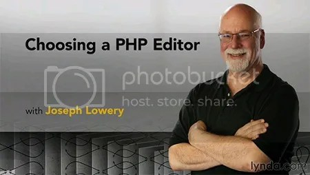 Choosing a PHP Editor Training with Joseph Lowery