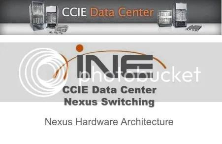 INE - CCIE Data Center Nexus