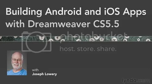 Lynda - Building Android and iOS Apps with Dreamweaver CS5.5