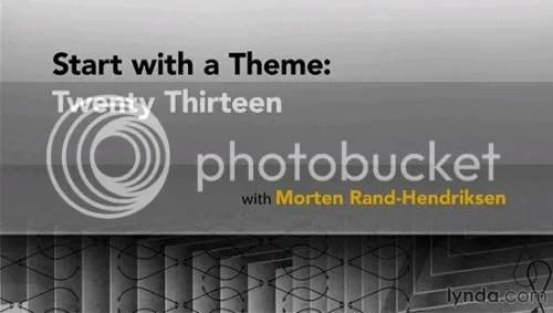 Start with a Theme: Twenty Thirteen Training