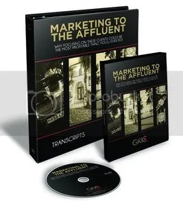 Dan Kennedy - Marketing to the Affluent