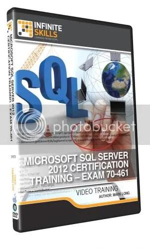 Infinite Skills - Microsoft SQL Server 2012 Certification - Exam 70-461