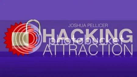 Joshua Pellicer – Hacking Attraction