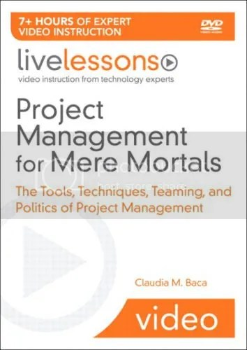 LiveLessons - Project Management for Mere Mortals