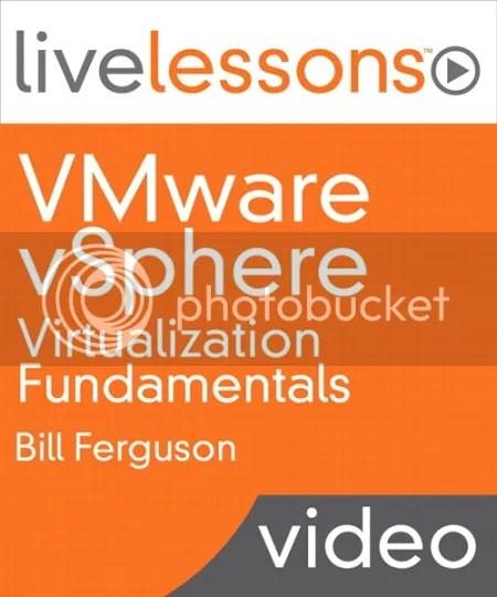 LiveLessons - VMware vSphere Virtualization Fundamentals