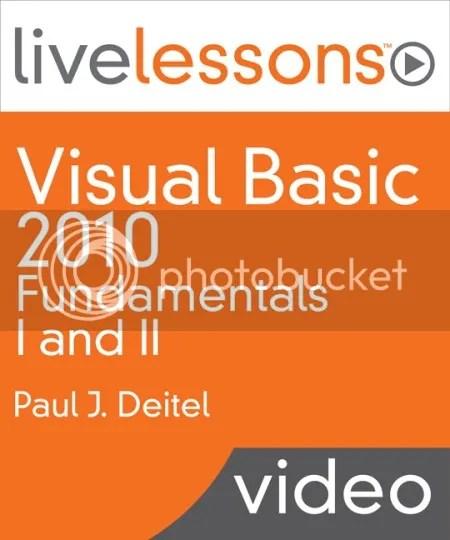 LiveLessons - Visual Basic 2010 Fundamentals I and II
