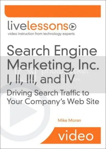 LiveLessons – Search Engine Marketing, Inc. I, II, III and IV