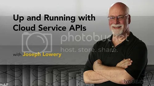 Lynda - Up and Running with Cloud Service APIs