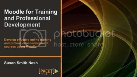 Packtpub - Moodle for Training and Professional Development