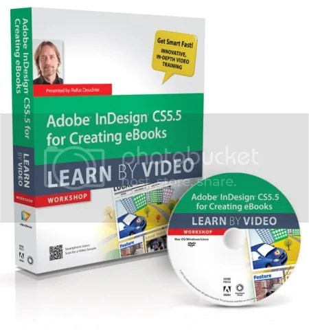 Peachpit Press - Adobe InDesign CS5.5 for Creating eBooks Learn By Video