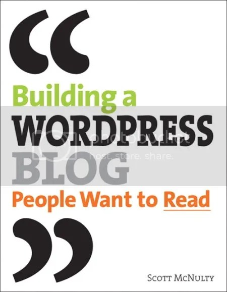 Peachpit Press - Building a WordPress Blog People Want to Read