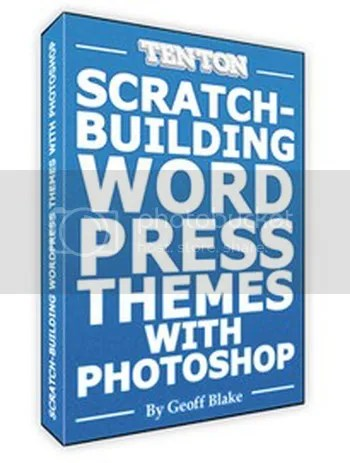 Ten Ton - Scratch-Building WordPress Themes with Photoshop