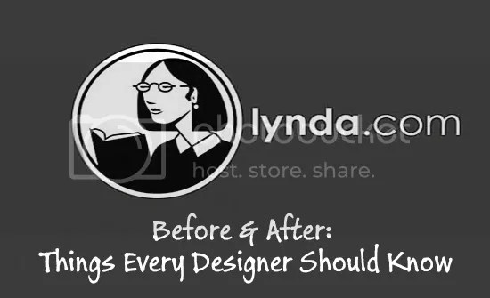 Lynda - Before & After: Things Every Designer Should Know