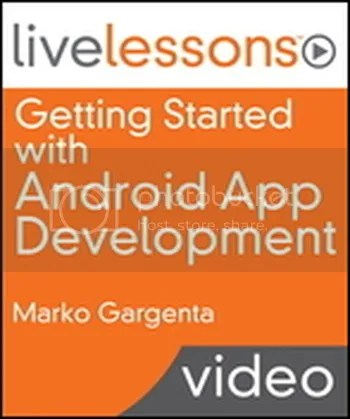 Livelessons - Getting Started with Android App Development