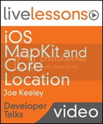 Livelessons - iOS MapKit and Core Location