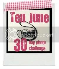 Ten June 30 Day Photo Challenge