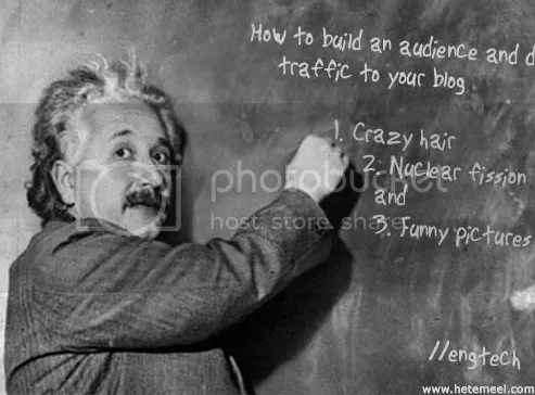 Even Einstein wanted to increase blog traffic