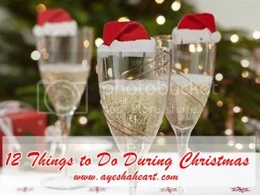 12 Things to Do During Christmas | AyeshaHeart.com