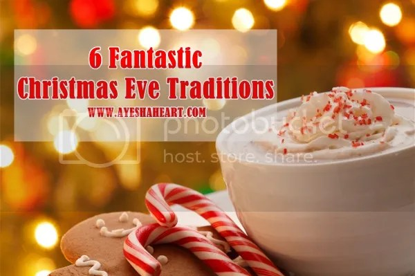 6 Fantastic Christmas Eve Traditions