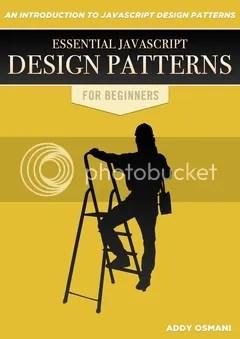 Essential JavaScript Design Patterns For Beginners
