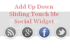 Up Down Sliding Touch Me Social Widget