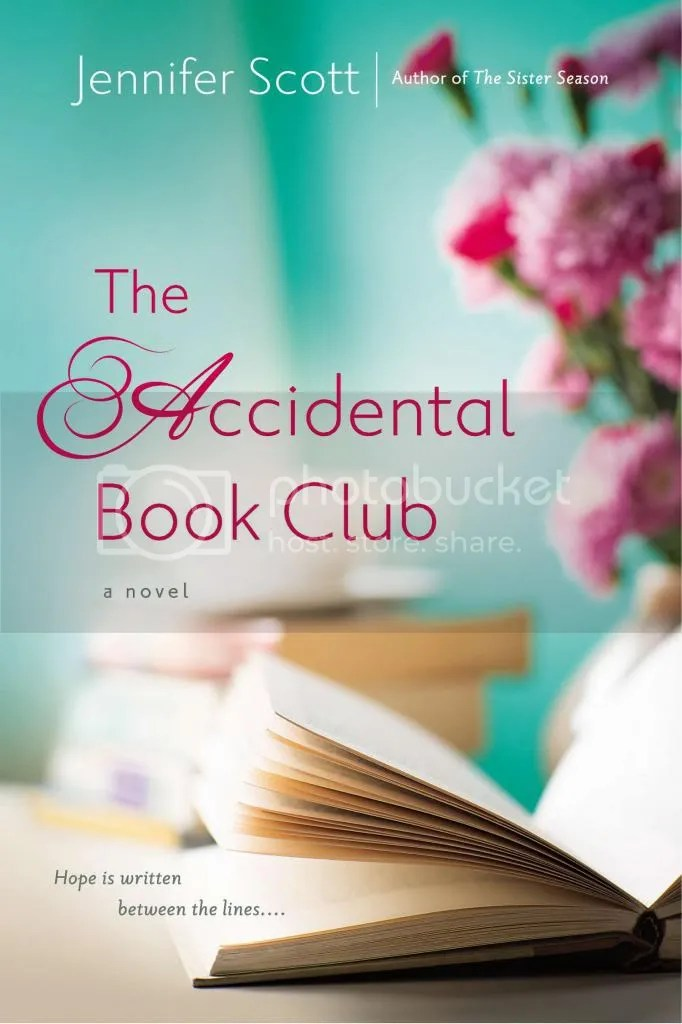 Spotlight: The Accidental Book Club by Jennifer Scott *guest post: Making Dreams Come True*